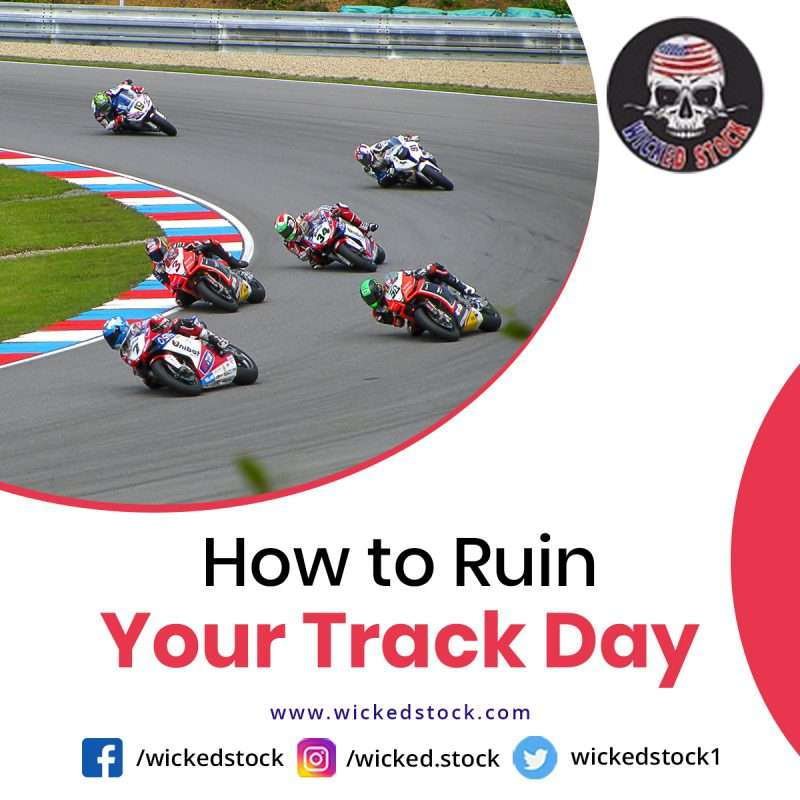 Ruin-Your-Track-Day