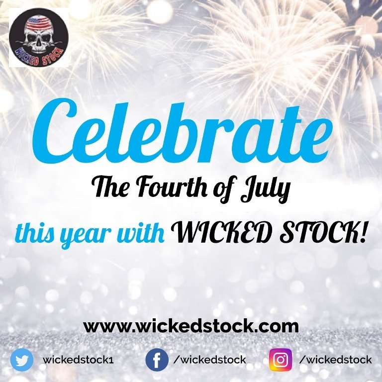 Celebrate-The-Fourth-of-July-this-year-with-WICKED-STOCK