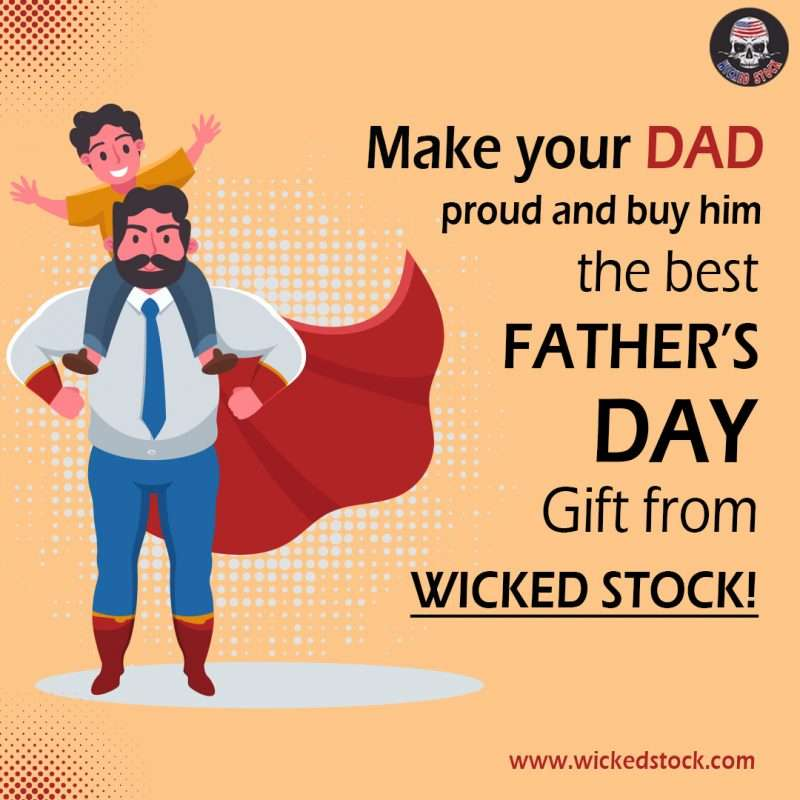 Make your DAD proud