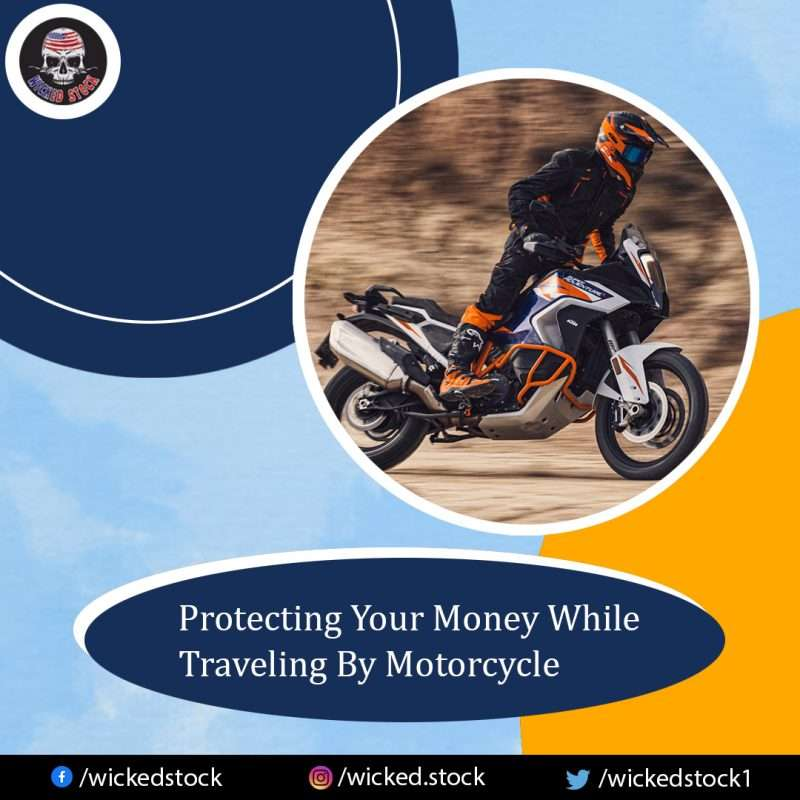 Protecting your money while traveling by motorcycle