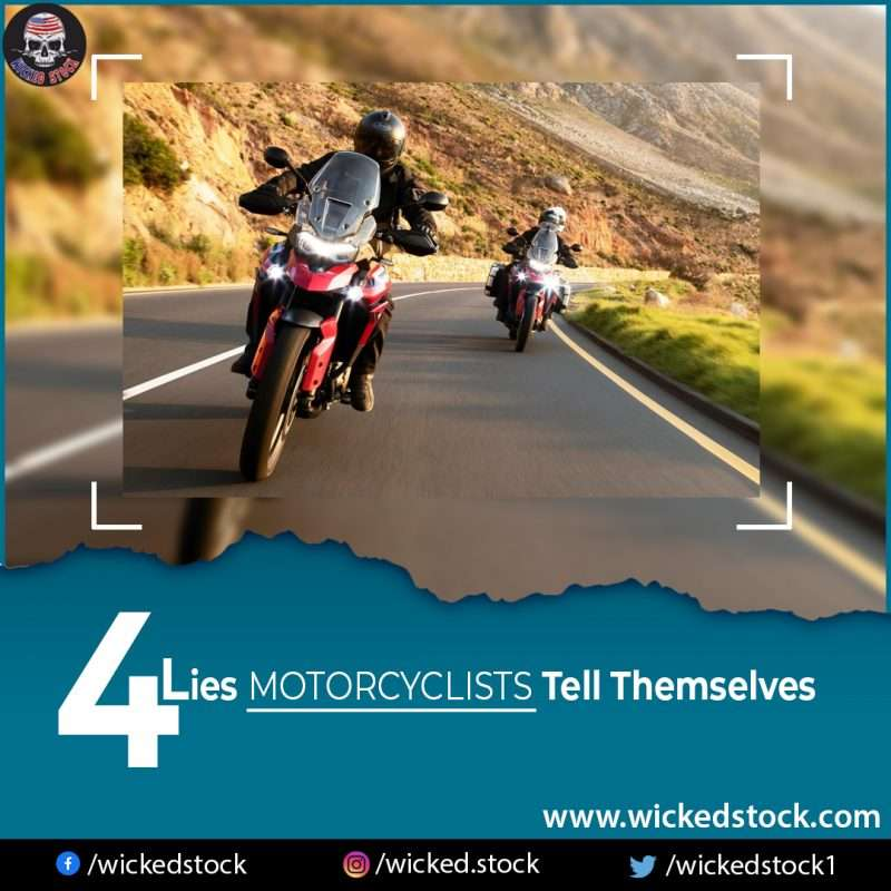 4 Lies Motorcyclists Tell Themselves