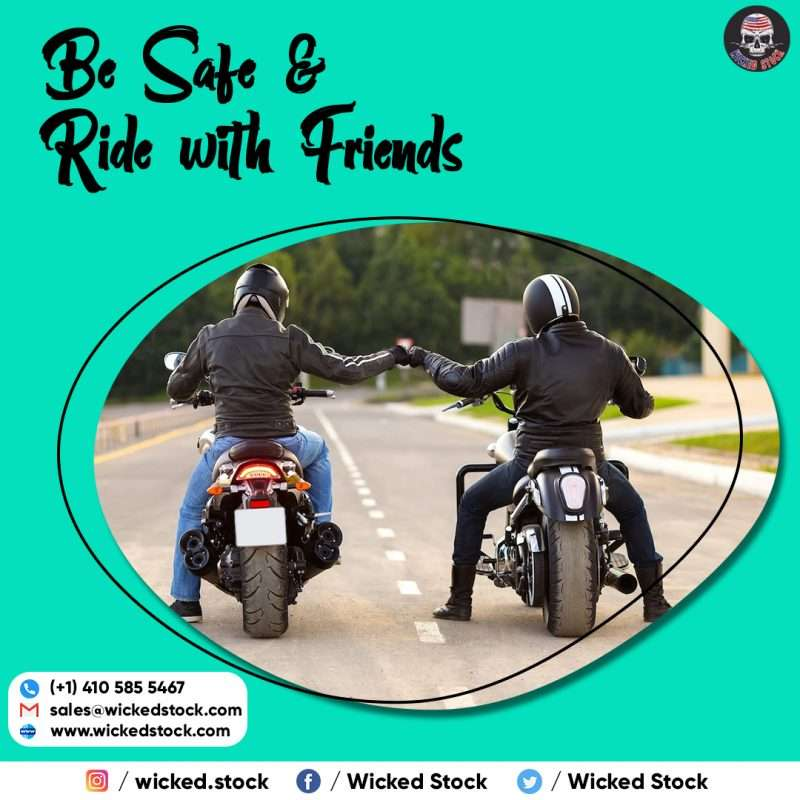 Be Safe & ride with friends