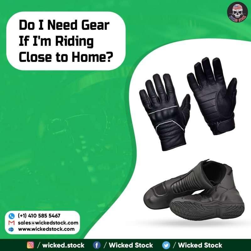 Do I Need Gear If I'm Riding Close to Home